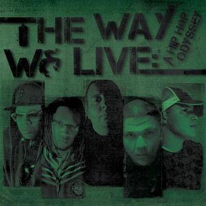 Way We Live: A Hip-Hop Odyssey