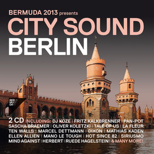 Bermuda 2013 Presents City Sound Berlin /  Various