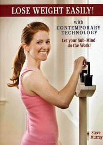 Lose Weight Easily: Let Your Sub-mind Do The Work With ContemporaryTechnology