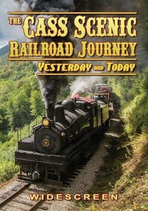 Cass Scenic Railroad Journey