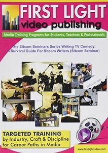 The Sitcom Seminars Series Writing TV Comedy: A Survival Guide For   Sitcom Writers
