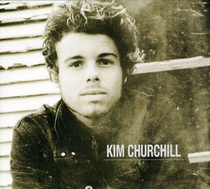 Kim Churchill [Import]