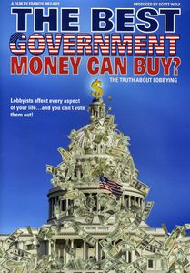 The Best Government Money Can Buy?
