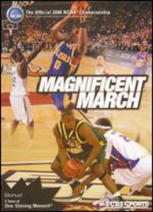 Magnificent March: The Official 2006 NCAA Champ