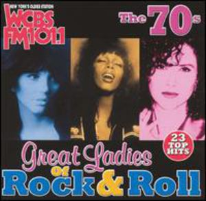 WCBS FM101.1: Great Ladies Of Rock N Roll The 70's