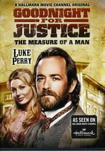 Goodnight for Justice:Measure of a Man