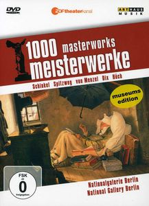 National Gallery Berlin: 1000 Masterworks
