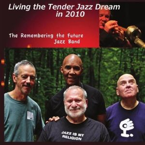 Living in the Tender Jazz Dream