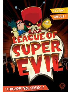 League Of Super Evil: Season 1, Vol. 1