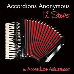 12 Steps to Accordion Awareness