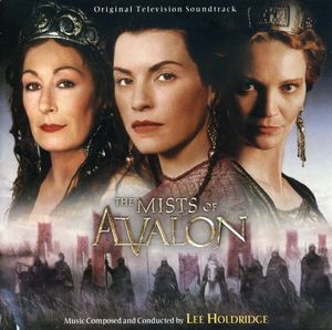 Mists of Avalon (Score) (Original Soundtrack)