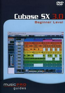Musicpro Guides: Cubase Sx 3.0 [Instructional]