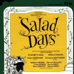 Salad Days /  London Cast