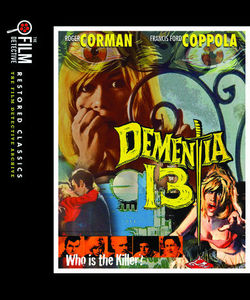 Dementia 13 (The Film Detective Restored Version)