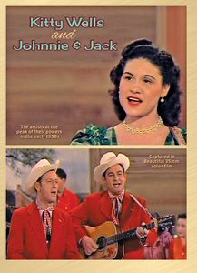Kitty Wells and Johnnie & Jack