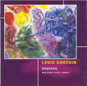 Orpheus & Other Vocal Works