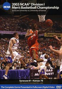 2003 NCAA Championship Syracuse Vs Kansas
