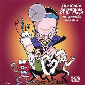 Radio Adventures of Dr Floyd: Season 5