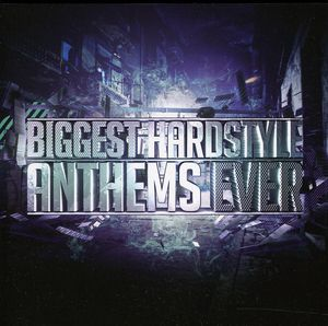 Biggest Hardstyle Anthems Ever /  Various [Import]
