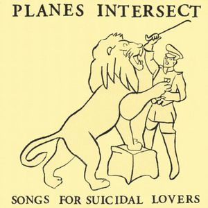 Songs for Suicidal Lovers