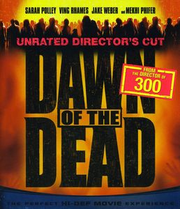 Dawn Of The Dead [2004] [Widescreen] [Unrated] [Director's Cut]