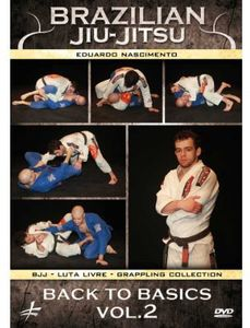 Brazilian Jiu-Jitsu: Back To Basics, Vol. 2