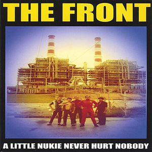 Front : Little Nukie Never Hurt Nobody