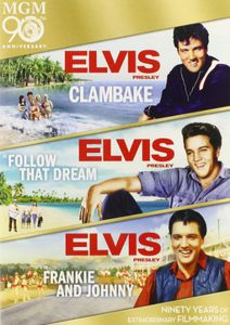 Clambake /  Follow That Dream /  Frankie & Johnny