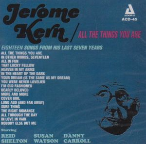 All the Things You Are: The Music of Jerome Kern