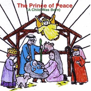 Prince of Peace (A Child Was Born)