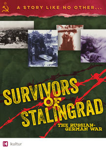 Survivors of Stalingrad: Russian-German War