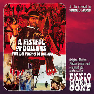 Per Un Pugno Di Dollari /  Fistful of (Original Soundtrack)