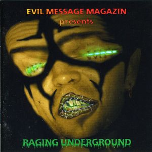 Raging Underground [Import]