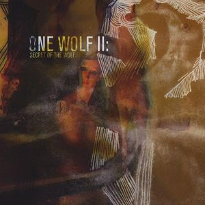 One Wolf II : Secret of the Wolf