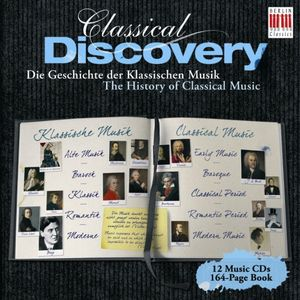 Classical Discovery: History of Classical Music