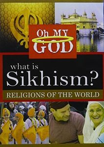 What Is Sikhism?