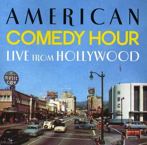 American Comedy Hour Live from Hollywood /  Various