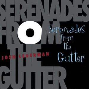Serenades from the Gutter