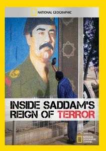 Inside Saddam's Reign of Terror