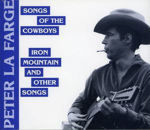 Song Of The Cowboys /  Iron Mountain & Other Songs
