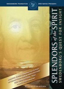 Splendors of the Spirit, Swedenborg's Quest for Insight