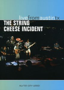 The String Cheese Incident: Live From Austin, TX: Austin City Limits