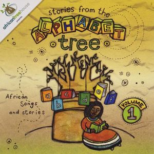 Stories from the Alphabet Tree 1