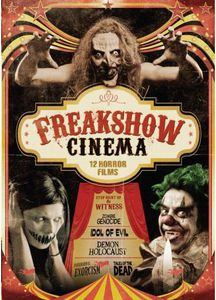 Freakshow Cinema: 12 Horror Films
