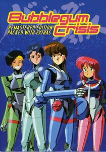 Bubblegum Crisis [Japanimation] [Box Set] [Remastered]