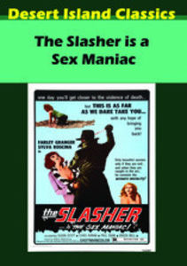 The Slasher Is A Sex Maniac