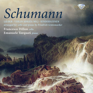 Cello Transcriptions: Schumann & Grutzmacher