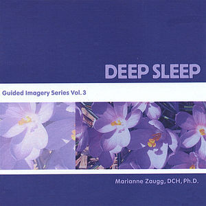 Deep Sleep-Guided Imagery Series 3