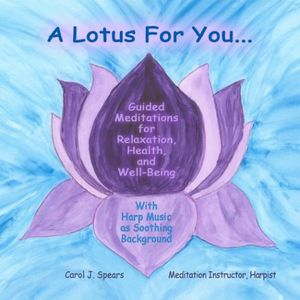 Lotus for You: Guided Meditations for Relaxation H