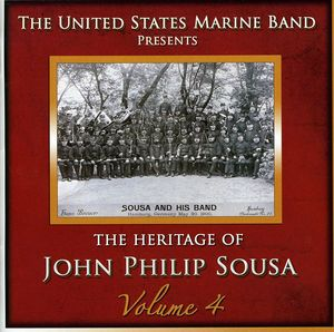 Heritage of John Philip Sousa, Vol. 4